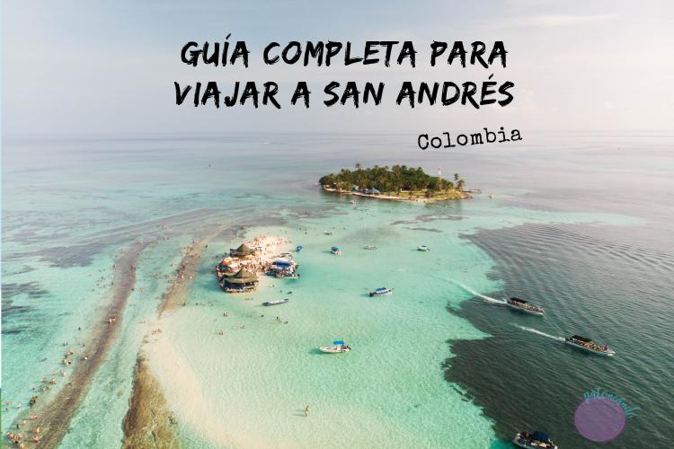 Guía completa para viajar a San Andrés colombia
